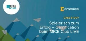 Casestudy: Event-Gamification beim MICE Club LIVE