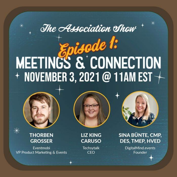 """Webinar title """"The Association Show"""" animated inside a TV, dates of the webinar are November 3, November 17, and December 1 at 11 AM Eastern Time. The webinar has three episodes namely Meetings & Connection, Remaining Relevant, and Future Trends respectively."""